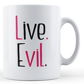 Live Evil Pink Black - Printed Mug