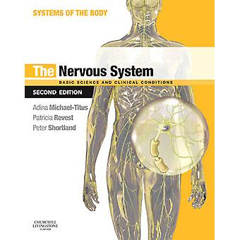 The Nervous System (2nd Revised edition) by Adina T. Michael-Titus -