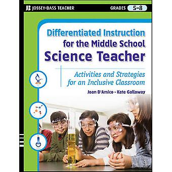 Differentiated Instruction for the Middle School Science Teacher - Act