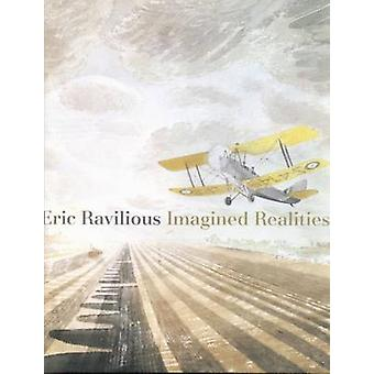 Eric Ravilious - Imagined Realities by Alan Powers - 9781781300015 Book