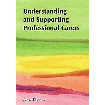Understanding and Supporting Professional Carers by Janet Thomas - 97
