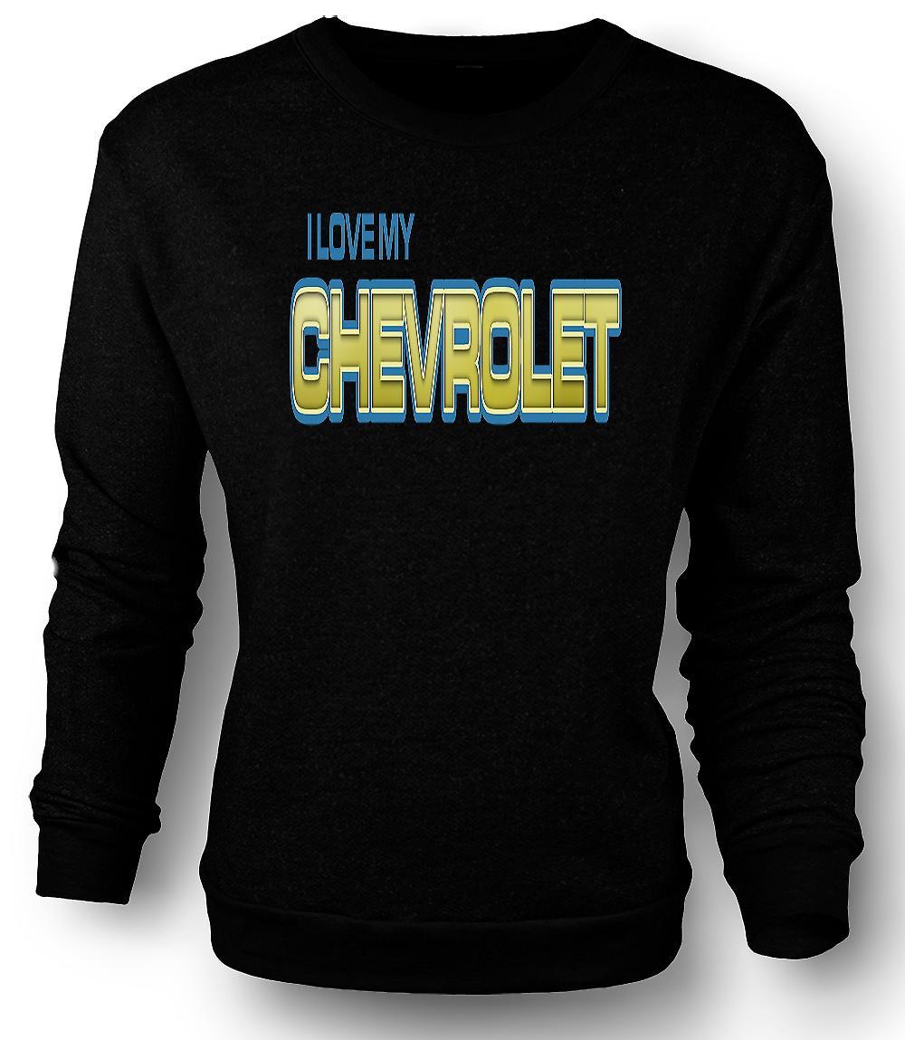 Mens Sweatshirt que j'aime ma Chevrolet - passionné de voitures