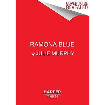 Ramona azul por Julie Murphy - livro 9780062418364