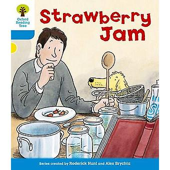 Oxford Reading Tree - Level 3 - More Stories A - Strawberry Jam by Gill