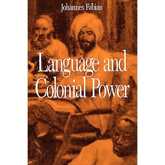 Language and Colonial Power - The Appropriation of Swahili in the Form