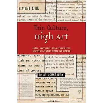Fina cultura - alto arte - Gogol - Hawthorne e autoria em dezenove