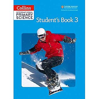 Collins International Primary Science - International Primary Science Student's Book 3 (Collins Primary Science)