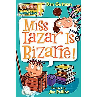 Miss Lazar is Bizarre (mijn rare School) [Illustrated]