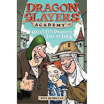 Hjälp! Det är föräldrar dag på Dsa #10 (Dragon Slayers' Academy)