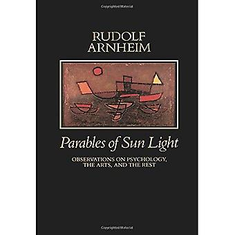 Parables of Sun Light: Observations on Psychology, the Arts, and the Rest
