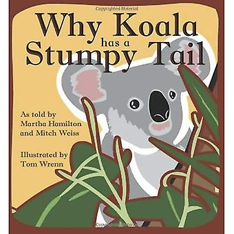 Why Koala Has a Stumpy Tail (StoryCove: A World of Stories)