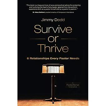 Survive or Thrive: 6 Relationships Every Pastor Needs (Pastorserve)