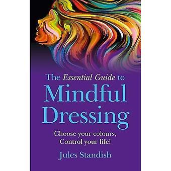 Le Guide essentiel pour pansement ayant à l'esprit: choisissez vos couleurs - contrôle de votre vie!