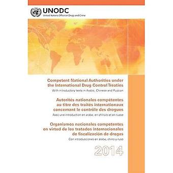 Competent National Authorities under the International Drug Control Treaties 2014