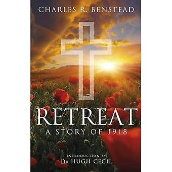 Retreat: A Story of 1918