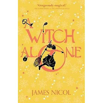 A Witch Alone (The Apprentice Witch)