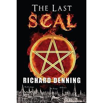 Het laatste zegel. door Richard Denning door Denning & Richard