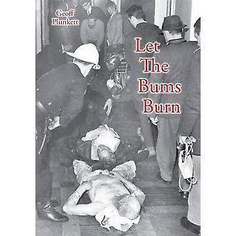 Laat The Bums branden Australias dodelijkste gebouw brand en de tragedies van het leger des Heils door Plunkett & Geoff