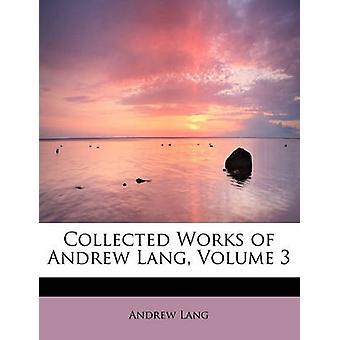 Samlade verk av Andrew Lang volym 3 av Lang & Andrew