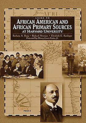 Guide to African American and African Primary Sources at Harvard University by Oryx Publishing