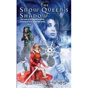 The Snow Queen's Shadow by Jim C Hines - 9780756406745 Book