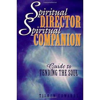 Spiritual Director - Spiritual Companion by Tilden Edwards - 97808091