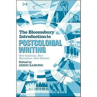 The Bloomsbury Introduction to Postcolonial Writing - New Contexts - N
