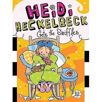 Heidi Heckelbeck Gets the Sniffles by Wanda Coven - Priscilla Burris