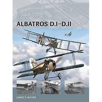 Albatros D.I-D.II by James F. Miller - James F. Miller - Simon Smith