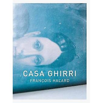 Casa Ghirri by Francois Halard - 9783868283976 Book