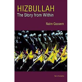 Hizbullah - The Story from within (Revised edition) by Naim Qassem - 9