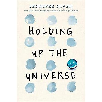 Holding Up the Universe by Jennifer Niven - 9780385755924 Book