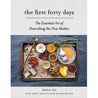 The First Forty Days (Hardcover) by Ou Heng Greeven Amely Belger Marisa