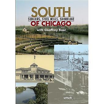 Syd for Chicago: forstæder Steel Mills Shoreline [DVD] USA importerer