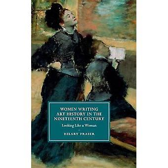 Vrouwen schrijven kunstgeschiedenis in de negentiende eeuw door Hilary Fraser