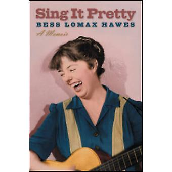 それかなり - ベス ・ ロマックス ホーズ - 9780252075094 本で回顧録を歌う