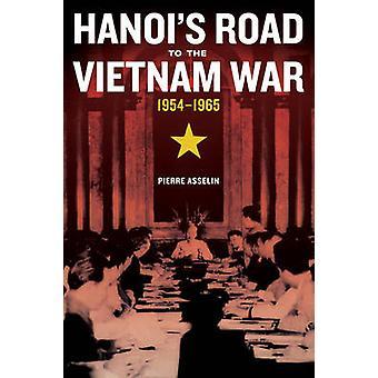 Hanois Straßen an den Vietnam-Krieg - 1954-1965 durch Pierre Asselin - 97805