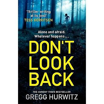 Don't Look Back by Gregg Hurwitz - 9781405910675 Book