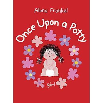 Il était un petit pot - Girl par Alona Frankel - Alona Frankel - 9781770854