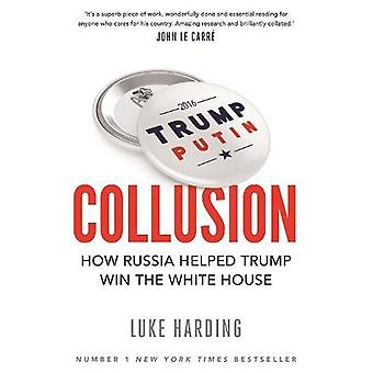 Collusion by Luke Harding - 9781783351497 Book