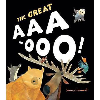 Le grand AAA-OOO par Jonny Lambert - livre 9781848692756