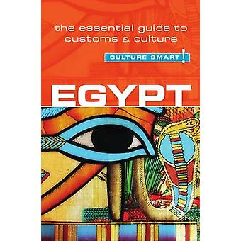 Egypt - Culture Smart! - The Essential Guide to Customs & Culture (2nd