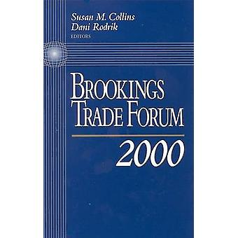 Brookings Trade Forum - 2000 by Susan M. Collins - Dani Rodrik - 97808
