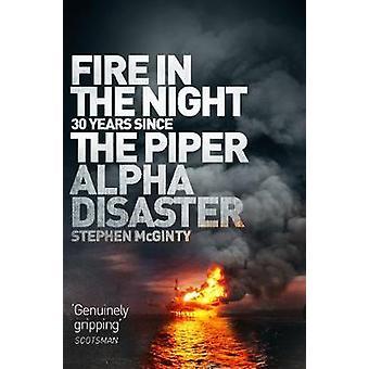 夜 - 夜の火によってパイパーのアルファ災害で火災 -