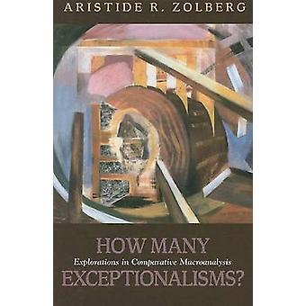 How Many Exceptionalisms? - Explorations in Comparative Macroanalysis