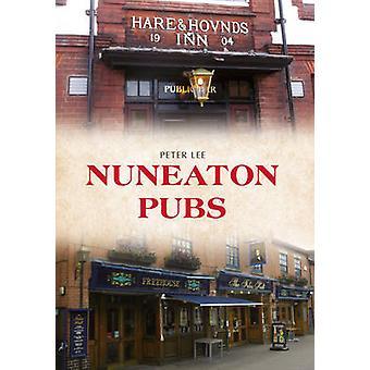 Nuneaton pubber af Peter Lee - 9781445650111 bog