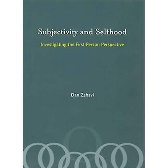 Subjectivity and Selfhood: Investigating the First-Person Perspective (Bradford Books)
