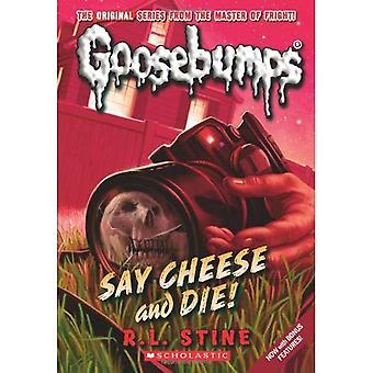 Say Cheese and Die! (Goosebumps (Unnumbered Paperback))