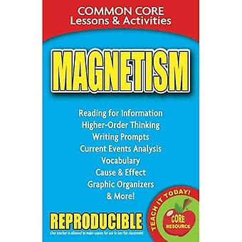 Magnetism: Common Core Lessons & Activities