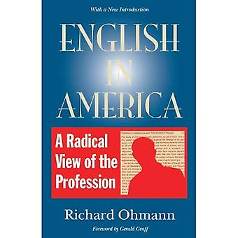 English in America : A Radical View of the Profession